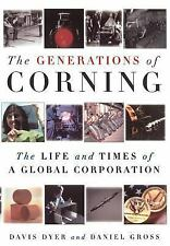 The Generations of Corning : The Life and Times of a Global Corporation by Davis