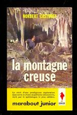 Marabout Junior 225 Norbert CASTERET La montagne creuse, 1962