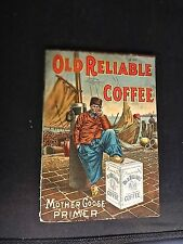 Antique 1911 old Reliable Coffee Booklet Mother Goose Primer