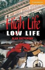 High Life, Low Life Level 4 (Cambridge English Readers)-ExLibrary