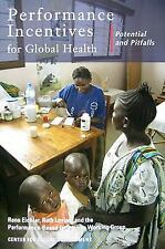 Performance Incentives for Global Health: Potential and Pitfalls, , New Book