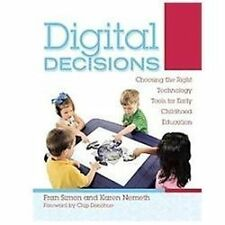 Digital Decisions: Choosing the Right Technology Tools for Early Child-ExLibrary