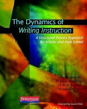 The Dynamics of Writing Instruction : A Structured Process Approach for...
