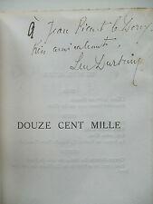 DURTAIN Luc - Douze Cent Mille - EO Ex N° Envoi Signé à Jean PICART LE DOUX 1922