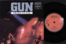 "GUN Shame On You  7"" Ps, Remix By Andy Taylor B/W Better Days-Album Version, Am"