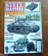 Maquetisme revue STEEL MASTER N°9 Dodge fedéral M26 Pershing  Site lancement V2
