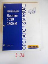 NEW HOLLAND BOOMER1030 230GM TRACTOR OPERATOR'S OWNER'S MANUAL 4/08