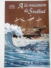 LA ROUTE MARITIME DE LA SOIE A LA RENCONTRE DE SINDBAD Affiche 1994 Paris CHINE