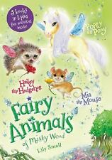 Fairy Animals of Misty Wood: Mia the Mouse, Poppy the Pony, and Hailey the...