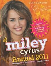 Miley Cyrus Annual 2011: Spend a Whole Year with the Star of Hannah Mo-ExLibrary