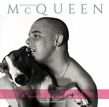 Alexander Mcqueen : Redefining Beauty Beyond the Borderline by Michael...
