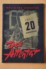 Romanheft Erzählerreihe Heft 1, Wolfgang Schreyer - Das Attentat