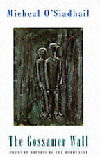 THE GOSSAMER WALL: Poems in Witness to the Holocaust: WH2-R3B : PB013 : NEW BOOK
