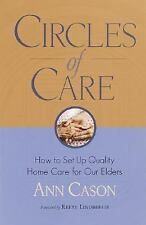 Circles of Care: How to Set Up Quality Care for Our Elders in the Comfort of T..