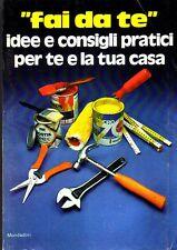 L- FAI DA TE IDEE CONSIGLI BRICOLAGE - MELLI- MONDADORI-- 1a ED- 1977- B- ZCS306