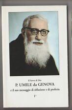 Il servo di dio padre Umile da Genova e il suo messaggio di oblazione  Gastaldi