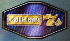 IGT Slot Machine Polygon Topper Insert GOLD BAR 7's SEVENS