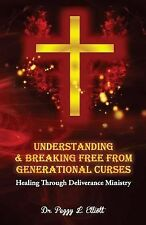 Understanding and Breaking Free from Generational Curses : Healing Through...