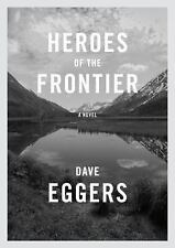 Heroes of the Frontier by Dave Eggers Hardcover Book (English) Free Shipping