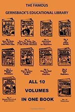 Gernsback's Educational Library All 10 Volumes in One Book Electronics Radio TV