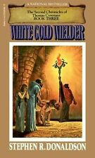 White Gold Wielder by Stephen R. Donaldson (1983, Hardcover)