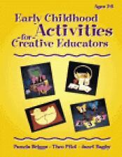 Early Childhood Activities For Creative Educators (Early Childhood Activities fo