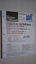 Pioneer deh-k4041 k414 dex- xf zm service manual original repair book stereo