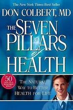 The Seven Pillars Of Health - Don Colbert, MD - HC Natural Health Book