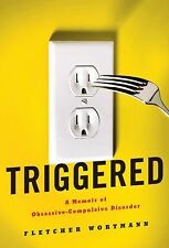 Triggered: A Memoir of Obsessive-Compulsive Disorder-ExLibrary