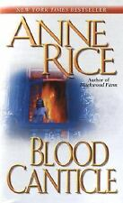 Vampire Chronicles: Blood Canticle 10 by Anne Rice (2004, Paperback)