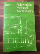 Fieldwork in Medieval Archaeology - Christopher Taylor