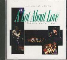 Music CD A Lot About Love Country Music Night Morning Star Praise & Worship