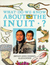What Do We Know About the Inuit? (Information books - history - what do we know