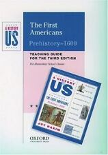 The First Americans: Elementary Grades Teaching Guide A History of US Book 1