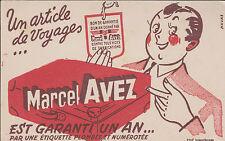 BUVARD ANCIEN PUBLICITAIRE/ARTICLE DE VOYAGES/Marcel AVEZ/VALISE/ETIQUETTE/HAVAS