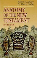 Anatomy of the New Testament: A Guide to Its Structure and Meaning (5th Edition)