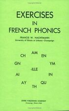 EXERCISES IN FRENCH PHONICS - FRANCIS W. NACHTMAN (PAPERBACK) NEW