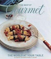 The Best of Gourmet: The World at Your Table Gourmet Magazine Editors