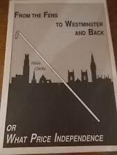 1988 1st Ed FROM THE FENS TO WESTMINSTER & BACK or What Price is Independence