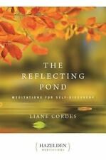 The Reflecting Pond : Meditations for Self-Discovery by Liane Cordes (1981,...