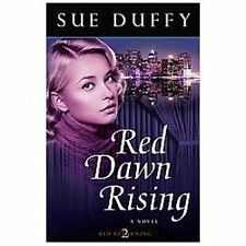 Red Returning Trilogy: Red Dawn Rising : A Novel 2 by Sue Duffy (2013,...