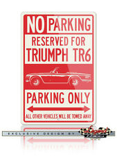 Triumph TR6 Convertible Reserved Parking Only 12x18 Aluminum Sign