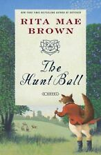 Sister Jane: The Hunt Ball 4 by Rita Mae Brown (2006, Paperback)