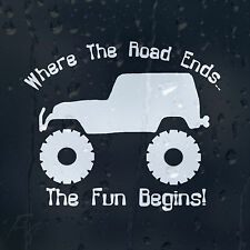 Where The Road Ends The Fun Begins! Jeep Car Bumper Window Decal Vinyl Sticker