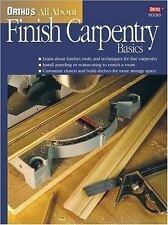 Ortho's All About Finish Carpentry Basics (Ortho's All about)
