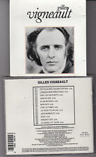 CD 12T GILLES VIGNEAULT DE 1991 SONY MUSIC SELECT BUK 50214 CANADA
