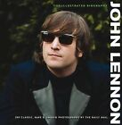 DAILY MAIL ILLUSTRATED BIOGRAPHY: LENNON: The Illustrated Biography Very Good Bo