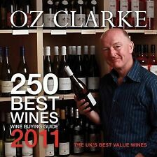 "OZ CLARKE 250 BEST WINES 2011 Oz Clarke ""AS NEW"" Book"