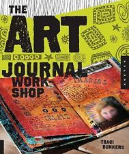 The Art Journal Workshop: Break Through, Explore, and Make it Your Own, Bunkers,