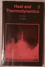 Heat and Thermodynamics 3rd edition by F.Tyler